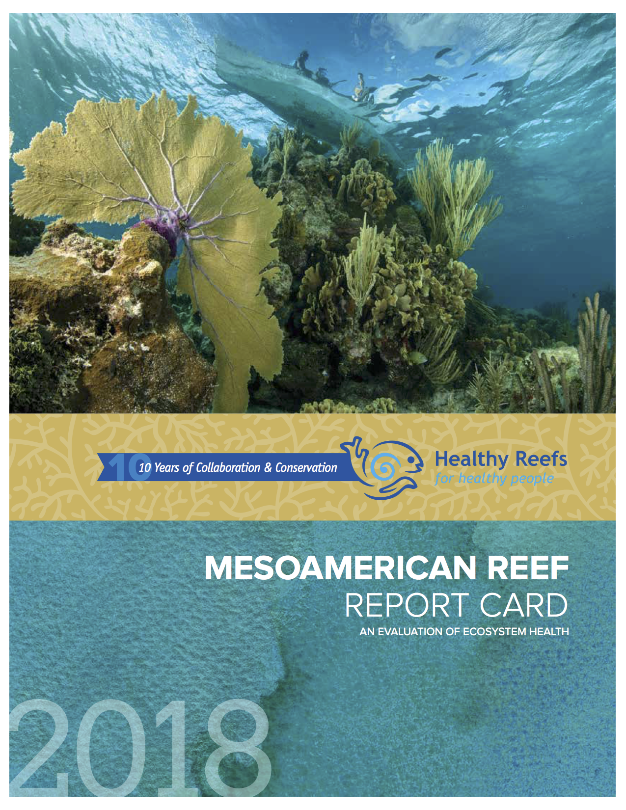 Healthy Reefs – Mesoamerican Reef Report Card 2018 Launch