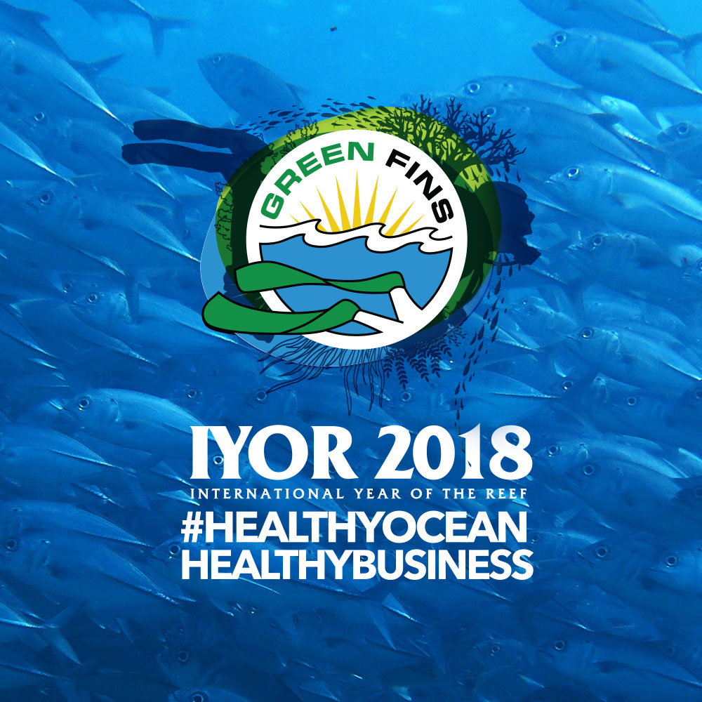 Green Fins IYOR 2018 Campaign- Part 4: #HealthyOceanHealthyBusiness